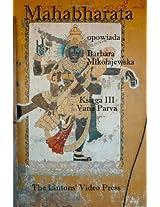 Mahabharata: Ksiega III - Vana Parva