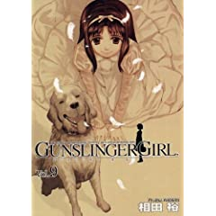 GUNSLINGER GIRL 9 (dR~bNX)