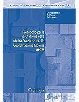 Protocollo per la valutazione delle Abilità Prassiche e della Coordinazione Motoria APCM (Metodologie Riabilitative in Logopedia)