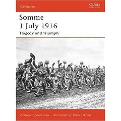 【クリックで詳細表示】Somme 1 July 1916: Tragedy and triumph (Campaign) [ペーパーバック]