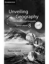 Unveiling Geography: Teachers Manual 8