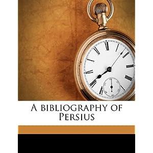 【クリックで詳細表示】A Bibliography of Persius: M. H. 1859 Morgan, Daniel Butler Fearing: 洋書