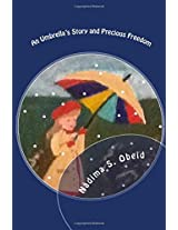 Precious Freedom and an Umbrella's Story: Two Grandma Stories: Volume 11 (Grandma's Stories)