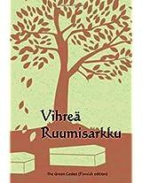 Vihrea Ruumisarkku / the Green Casket