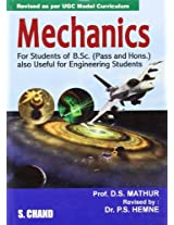 Mechanics: For Students of B.Sc (Pass and Hons.) Also Useful for Engineering Students