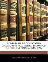 Adversaria in Comicorum Graecorum Fragmenta: Secundum Editionem Kockianam. 1896