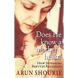 Does He Know a Mother's Hear: How Suffering Refutes Religion