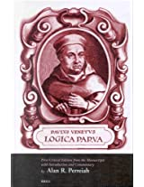 Paulus Venetus Logica Parva: First Critical Edition from the Manuscripts With Introduction and Commentary