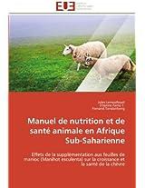 Manuel de Nutrition Et de Sante Animale En Afrique Sub-Saharienne (Omn.Univ.Europ.)