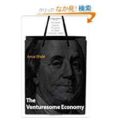 The Venturesome Economy: How Innovation Sustains Prosperity in a More Connected World (Kauffman Foundation Series on Innovation and Entrepreneurship)