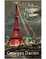 La Belle France (French Edition)