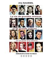 La vie de grandes actrices et de grands acteurs... en un éclair et à rebours: Volume 5 (Collection En un éclair et à rebours)