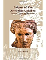 Enigma of the Armenian Alphabet: Letters, Protons and Paradoxes: Bilingual Edition