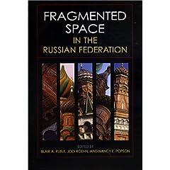 【クリックで詳細表示】Fragmented Space in the Russian Federation (Woodrow Wilson Center Press) [ハードカバー]