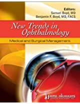 New Trends in Ophthalmology: Medical and Surgical Management