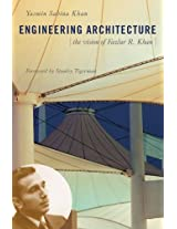 Engineering Architecture - The Vison of Fazlur R Khan