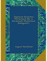 Dajacksch-Deutsches Wörterbuch [By A. Hardeland]. (Niederländ. Bibelgesell.).