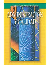Administracion y calidad / Administration and Quality