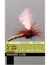 Klinkhåmer Fly Tying Session: Volume 23° (Italian Edition)