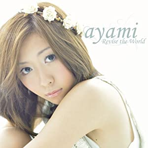 CD/ayami/Revise the World (通常盤)