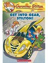 Get Into Gear, Stilton!: 54 (Geronimo Stilton)