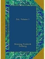 Jul, Volume 1
