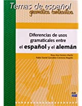 Diferencias de Usos Gramaticales Entre El Espanol y El Aleman: Temas de Espanol