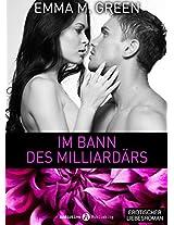 Im Bann des Milliardärs - 2 (German Edition)