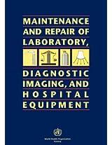 Maintenance and Repair of Laboratory, Diagnostic Imaging and Hospital Equipment
