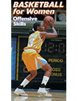 Basketball for Women Offensive Skills NTSC Video [VHS]