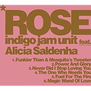 indigo jam unit feat. Alicia Saldenha『ROSE』