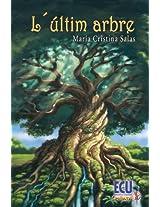 L'ultim arbre (Catalan Edition)