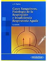 Gases Sanguineos/ Gases of the Blood: Fisiologia De La Respiracion E Insuficiencia Respiratoria Aguda