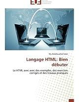 Langage HTML: Bien Debuter (Omn.Univ.Europ.)