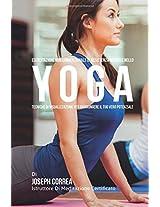 Esercitazione Non Convenzionale Di Resistenza Mentale Nello Yoga: Tecniche Di Visualizzazione Per Raggiungere Il Tuo Vero Potenziale