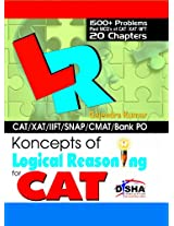 Koncepts of LR - Logical Reasoning for CAT, XAT, CMAT, Bank PO & Other Aptitude Tests (Old Edition)