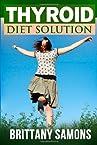 Thyroid Diet Solution