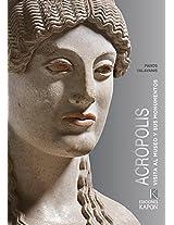 Acropolis (Spanish Language Edition): Visita Al Museo y Sus Monumentos