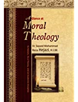 A Glance at Moral Theology: Its Nature, As a Theory, and an Academic Discipline