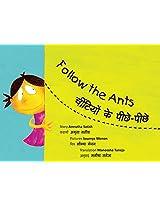 Follow the Ants/Cheetiyon Ke Peeche-Peeche (Bilingual: English/Hindi)