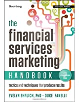 The Financial Services Marketing Handbook: Tactics and Techniques That Produce Results (Bloomberg Financial)