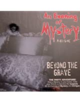 "AN EVENING of MYSTERY ""BEYOND THE GRAVE"" PARTY GAME Host a Mystery Party! (2012 From Canada)"