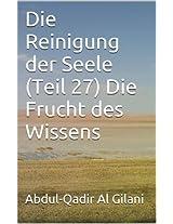 Die Reinigung der Seele (Teil 27) Die Frucht des Wissens (Die Reinigung der Seele 1-41) (German Edition)
