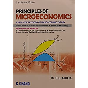 Principles of Micro Economics : A New-look Textbook of Microeconomic Theory (21st Revised Edition)