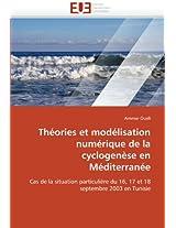 Theories Et Modelisation Numerique de La Cyclogenese En Mediterranee (Omn.Univ.Europ.)