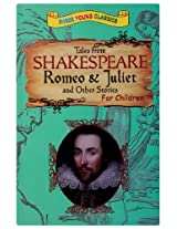 Tales From Shakespeare Romeo & Juliet And Other Stories