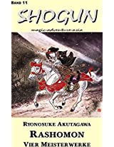 Shogun 11 - Rashomon: Vier Meisterwerke (German Edition)