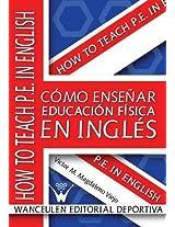 Como Ensenar Educacion Fisica En Ingles