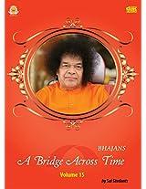 A Bridge Across Time: Volume 15