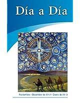 Dia a Dia: Noviembre, Dieiembre 2012, Enero 2013